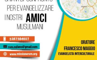Evangelizzare i nostri amici musulmani 2016
